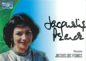 Doctor Who JACQUELINE PEARCE as Chessene AUTOGRAPH CARD AU21, Strictly Ink -  10649